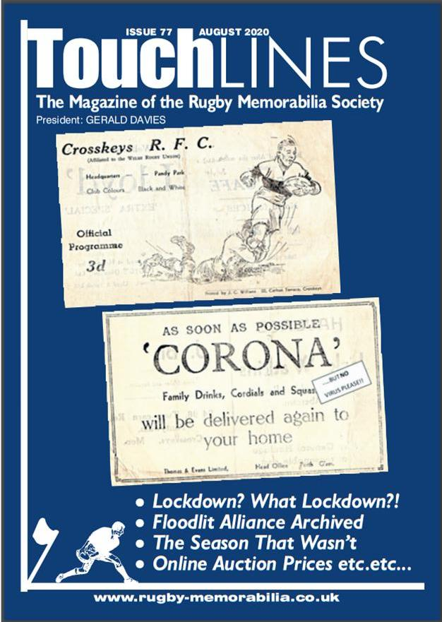 Touchlines - Issue 77 - August 2020 - Rugby Memorabilia Society
